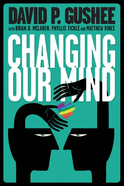 David-P-Gushee-Changing-Our-Mind-front-cover